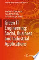 Green IT Engineering  Social  Business and Industrial Applications