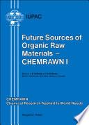 Future Sources Of Organic Raw Materials Chemrawn I Book PDF
