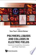 Polymers  Liquids and Colloids in Electric Fields