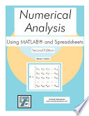 Numerical Analysis Using MATLAB and Spreadsheets Book