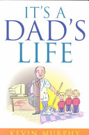 It S A Dad S Life