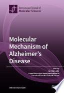 Molecular Mechanism of Alzheimer s Disease