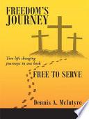 Freedom   s Journey Free to Serve