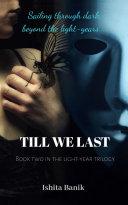 Till We Last