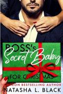 Boss's Secret Baby for Christmas