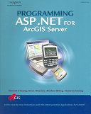 Programming ASP.NET for ArcGIS Server