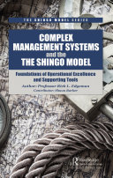 Complex Management Systems and the Shingo Model