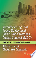 Manufacturing Cost Policy Deployment  MCPD  and Methods Design Concept  MDC