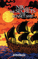 Nik and the Secrets of the Sunset Ship
