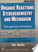 Organic Reactions Stereochemistry And Mechanism  Through Solved Problems  Book