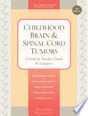 Childhood Brain & Spinal Cord Tumors