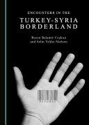 Pdf Encounters in the Turkey-Syria Borderland Telecharger