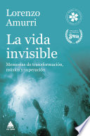 La vida invisible