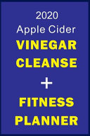 2020 Apple Cider Vinegar Cleanse Fitness Planner