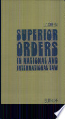 Superior Orders in National and International Law