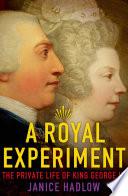 A Royal Experiment Book PDF