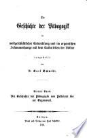 Die Geschichte der Pädagogik in weltgeschichtlicher Entwicklung und im organischen Zusammenhange mit dem Culturleben der Völker