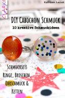 DIY Cabochon Schmuck