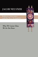Rabbinic Literature and the New Testament