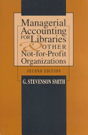 Managerial Accounting for Libraries and Other Not for profit Organizations