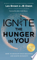 Ignite the Hunger in You
