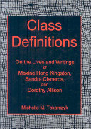 Class Definitions: On the Lives and Writings of Maxine Hong ...