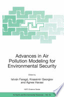 Advances In Air Pollution Modeling For Environmental Security Book PDF