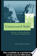 Unsaturated Soils - Advances in Testing, Modelling and Engineering Applications