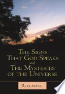 The Signs That God Speaks And The Mysteries Of The Universe