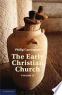 The Early Christian Church Volume 2 The Second Christian Century