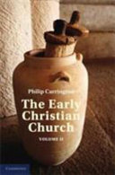 The Early Christian Church: Volume 2, The Second Christian Century