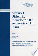 Advanced Dielectric  Piezoelectric and Ferroelectric Thin Films