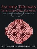 Sacred Dreams   Life Limiting Illness