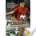 Fußball - Perfekte Ballbeherrschung
