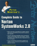 Peter Norton s Complete Guide to Norton SystemWorks 2 0