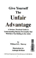 Give Yourself the Unfair Advantage