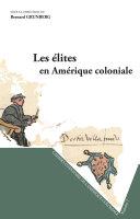 Pdf Les élites en Amérique coloniale Telecharger