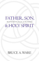 Father, Son, and Holy Spirit