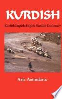 Kurdish-English, English-Kurdish Dictionary