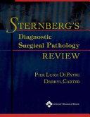 Sternberg's Diagnostic Surgical Pathology Review