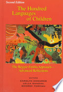 """The Hundred Languages of Children: The Reggio Emilia Approach-advanced Reflections"" by Carolyn P. Edwards Lella Gandini George E. Forman, Carolyn P. Edwards, Lella Gandini, George E. Forman"