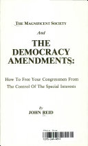 The Magnificent Society and the Democracy Amendments