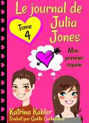 Pdf Le journal de Julia Jones -Tome 4 - Mon premier copain Telecharger