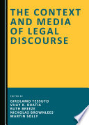 The Context and Media of Legal Discourse