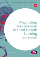 Promoting Recovery in Mental Health Nursing