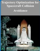 Trajectory Optimization for Spacecraft Collision Avoidance