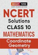 NCERT Solutions for Class 10 Mathematics Chapter 7 Coordinate Geometry