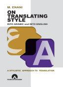 On Translating Style Into Arabic And Into English [Pdf/ePub] eBook