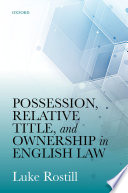 Possession  Relative Title  and Ownership in English Law Book