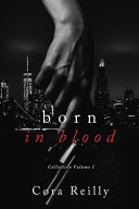 Born in Blood Collection Volume 1